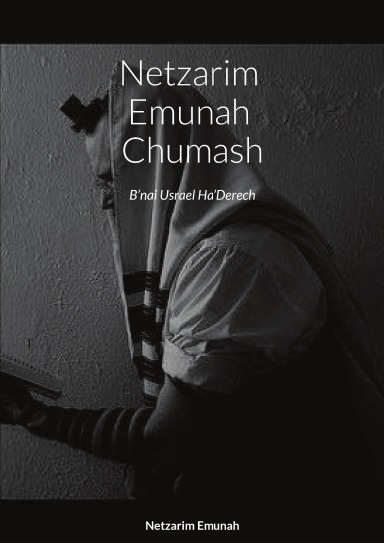 THE NETZARIM EMUNAH CHUMASH is a line by line precept by precept Chumash. Easy to use format for reading and in-depth study of Torah.